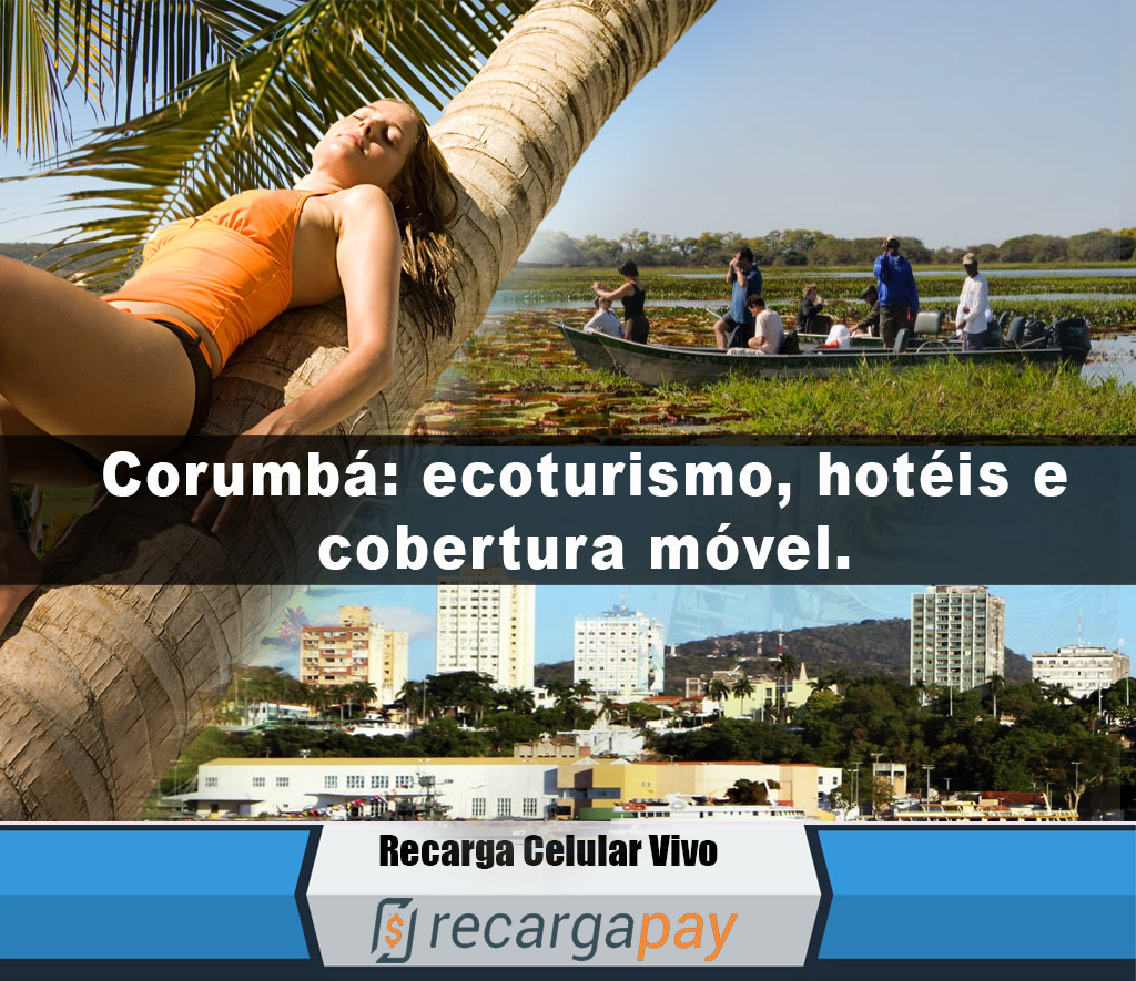 Corumba ecoturismo hotéis e cobertura móvel
