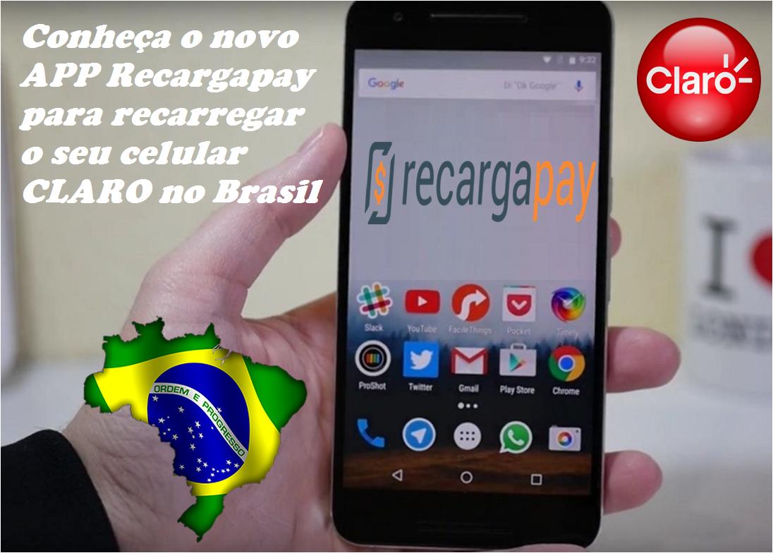 APP Recargapay para pagaro seu celular CLARO no Brasil