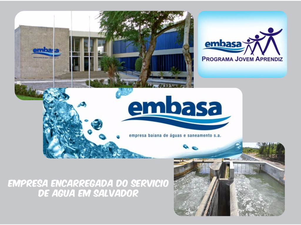 Embasa presta o serviço de fornecimento de água no Salvador de Bahia