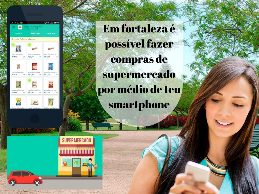 Agora é possível fazer compras de supermercado por médio de teu smartphone em Fortaleza