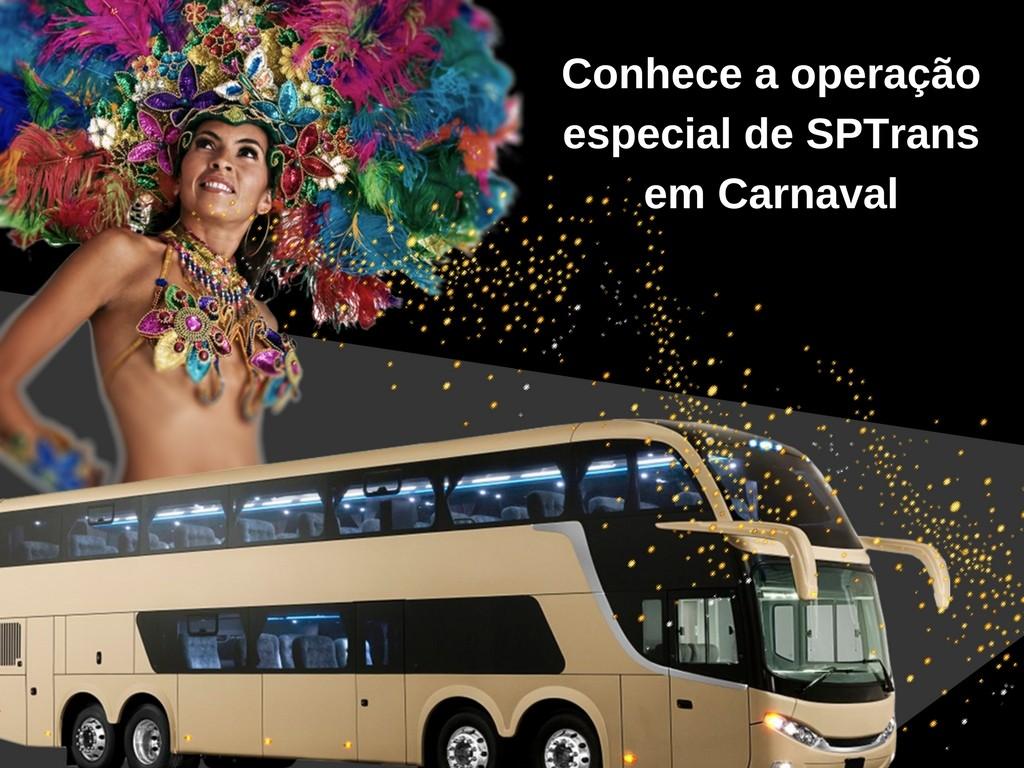 Operação especial da empresa SPTrans durante o Carnaval
