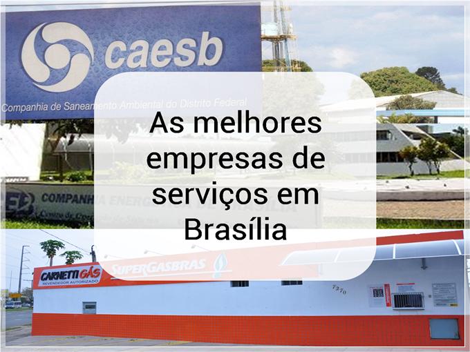 As melhores empresas de serviços em Brasília