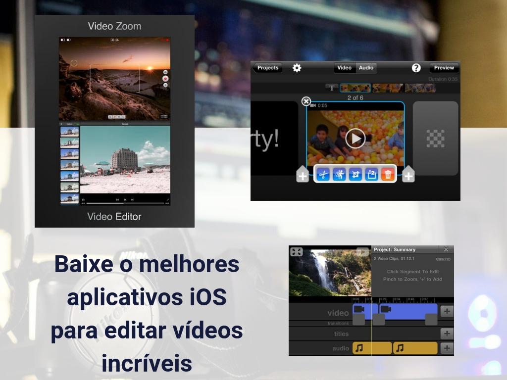 Baixe o melhor aplicativo iOS para editar vídeos incríveis