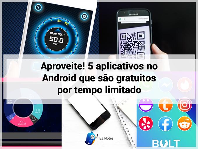 Aproveite! 5 aplicativos no Android que são gratuitos por tempo limitado