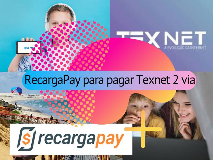 RecargaPay para pagar Texnet 2 via