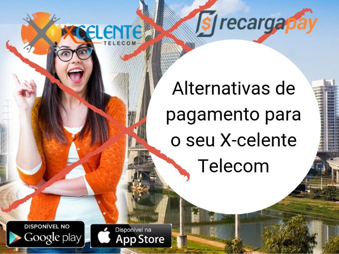 Alternativas de pagamento X-celente Telecom