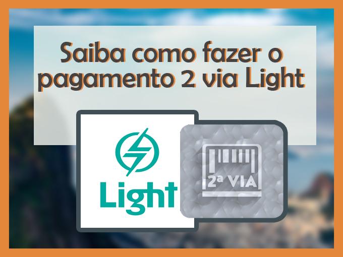 Saiba como fazer o pagamento 2 via Light