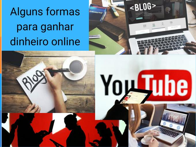 Alguns formas para ganhar dinheiro online