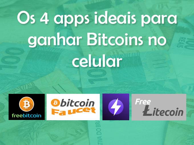 Os 4 apps ideais para ganhar Bitcoins no celular