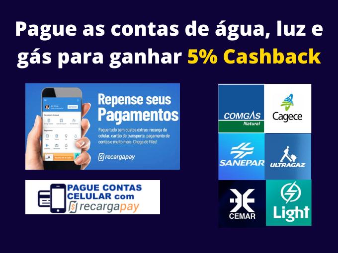 Pagamento de água, luz e gas com 5% Cashback