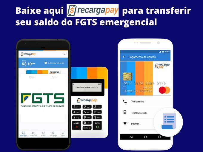 Baixe RecargaPay para transferir o FGTS