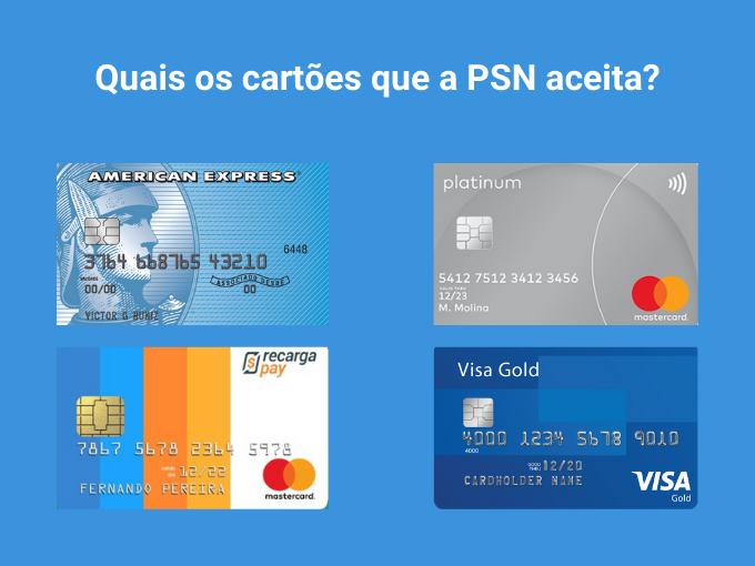 Quais os cartões que a PSN aceita?