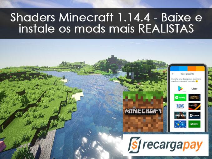 Shaders Minecraft 1.14.4 - Baixe e instale os mods mais REALISTAS