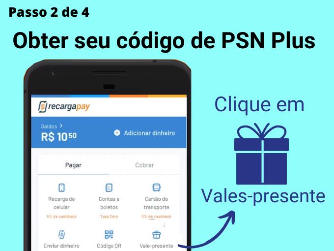 Passo 2 de 4 para Obter seu código de PSN Plus